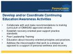 develop and or coordinate continuing education awareness activities