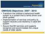 omhsas objectives 2007 2010