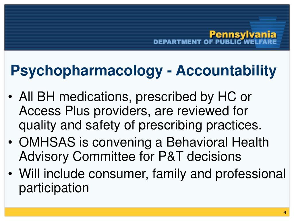 Psychopharmacology - Accountability