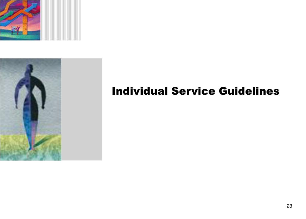 Individual Service Guidelines