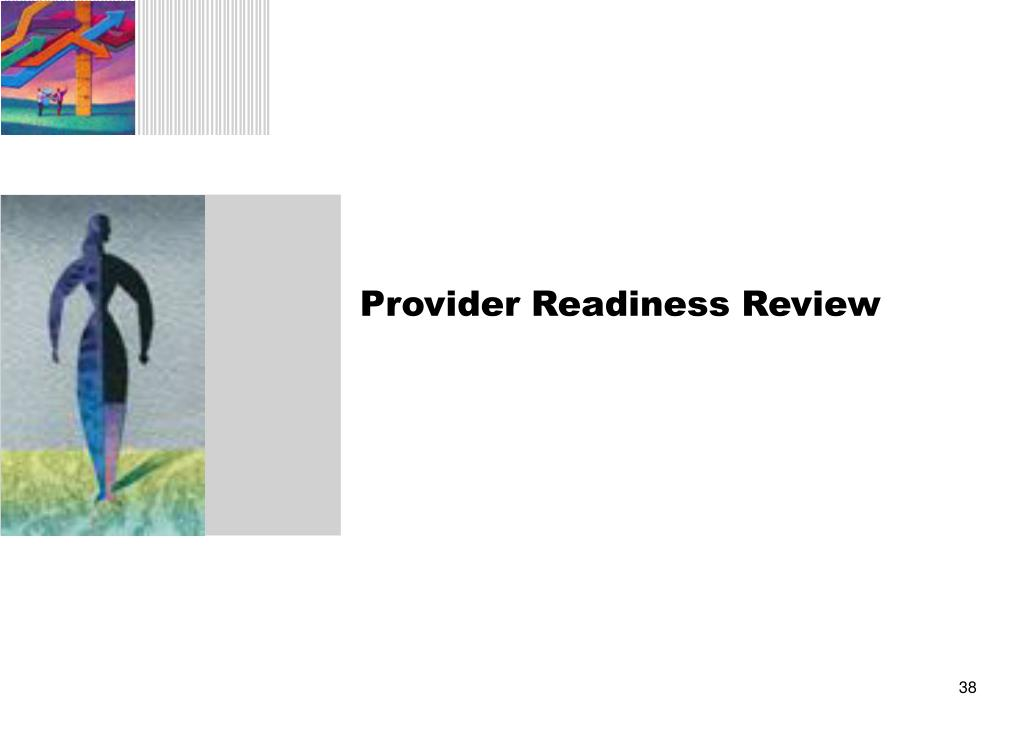 Provider Readiness Review