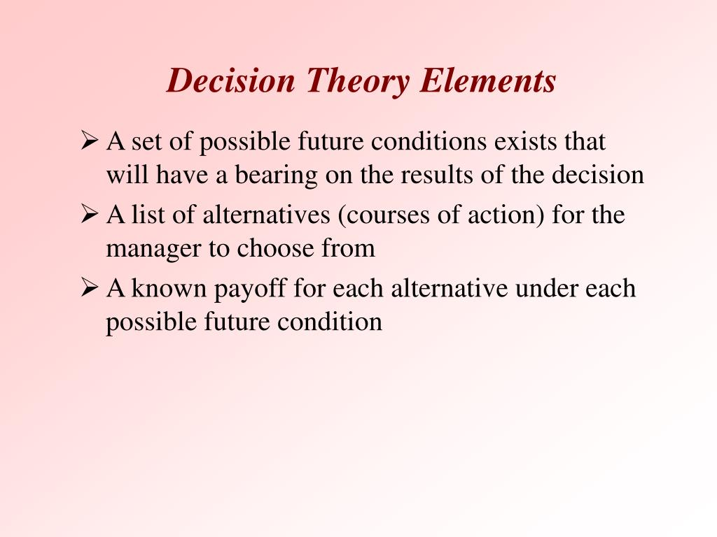 Decision Theory Elements