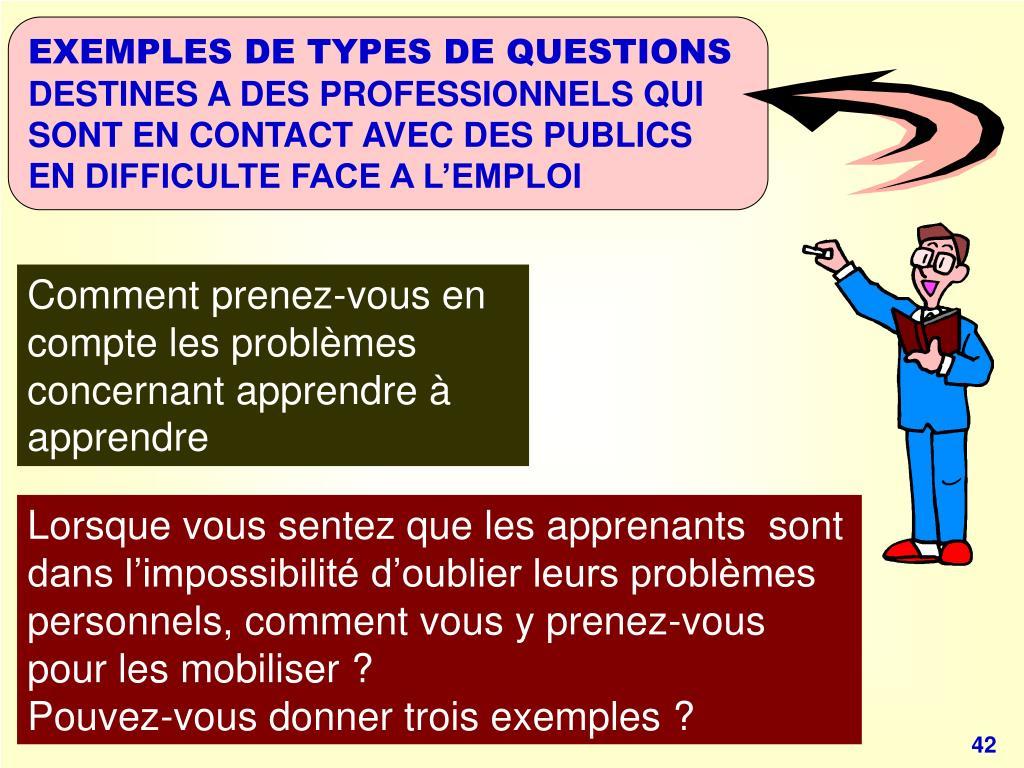 EXEMPLES DE TYPES DE QUESTIONS