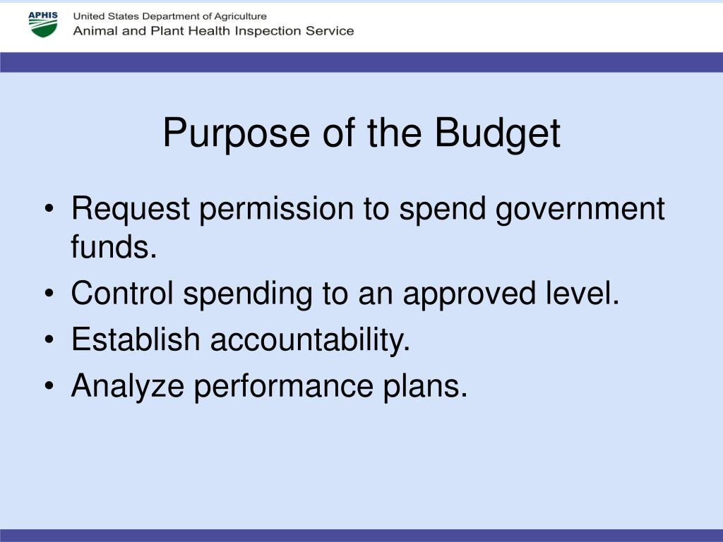 Purpose of the Budget