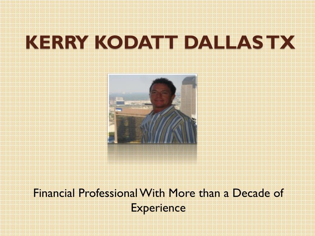 Kerry Kodatt Dallas TX