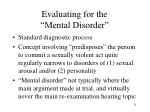 evaluating for the mental disorder
