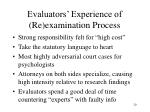 evaluators experience of re examination process