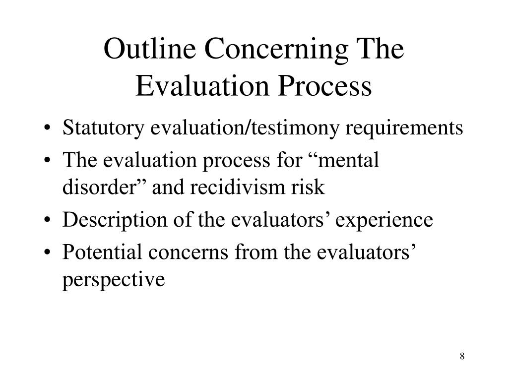 Outline Concerning The Evaluation Process