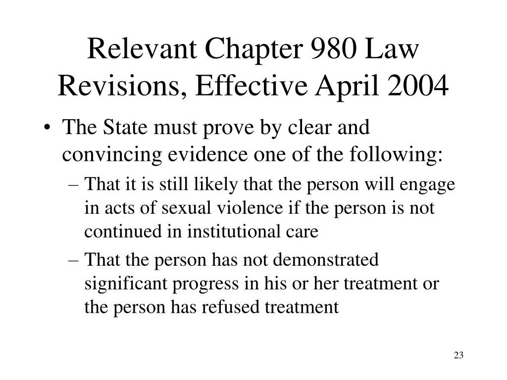 Relevant Chapter 980 Law Revisions, Effective April 2004