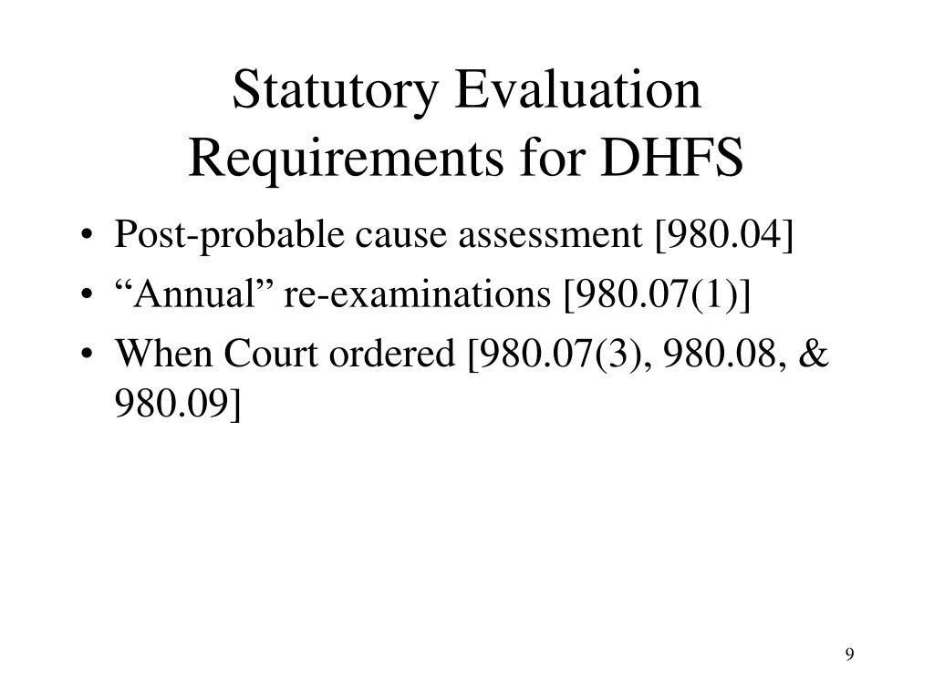Statutory Evaluation Requirements for DHFS