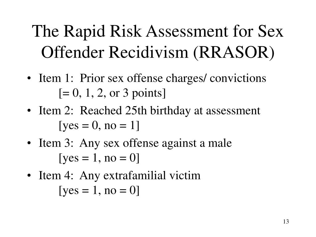 The Rapid Risk Assessment for Sex Offender Recidivism (RRASOR)