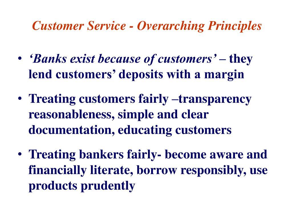 Customer Service - Overarching Principles