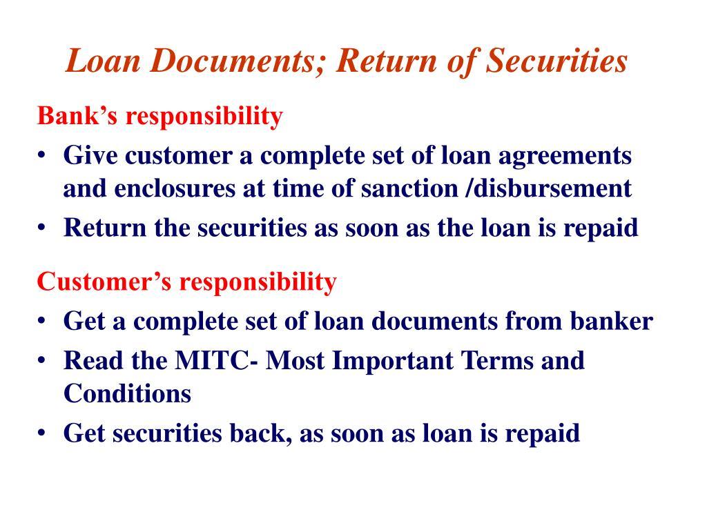 Loan Documents; Return of Securities