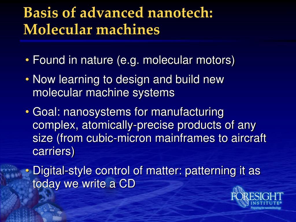 Basis of advanced nanotech: