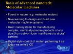 basis of advanced nanotech molecular machines