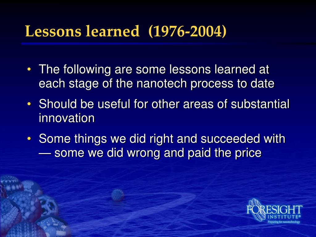 Lessons learned  (1976-2004)