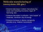 molecular manufacturing of nanosystems 4th gen