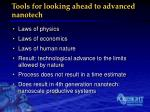 tools for looking ahead to advanced nanotech