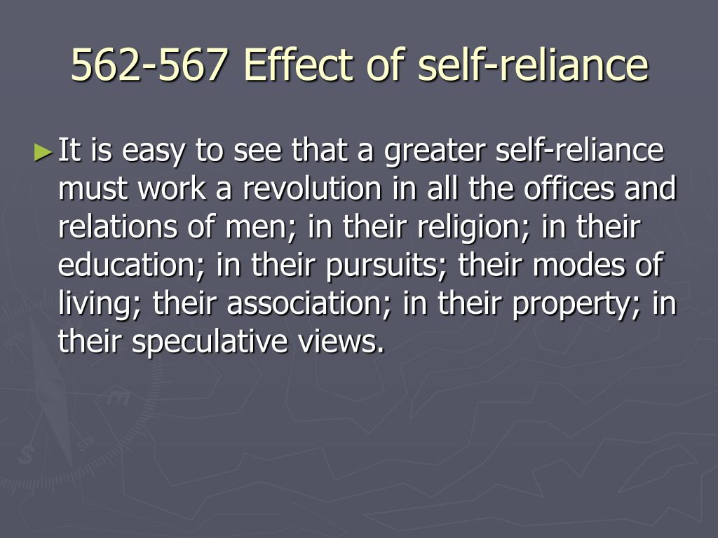 562-567 Effect of self-reliance