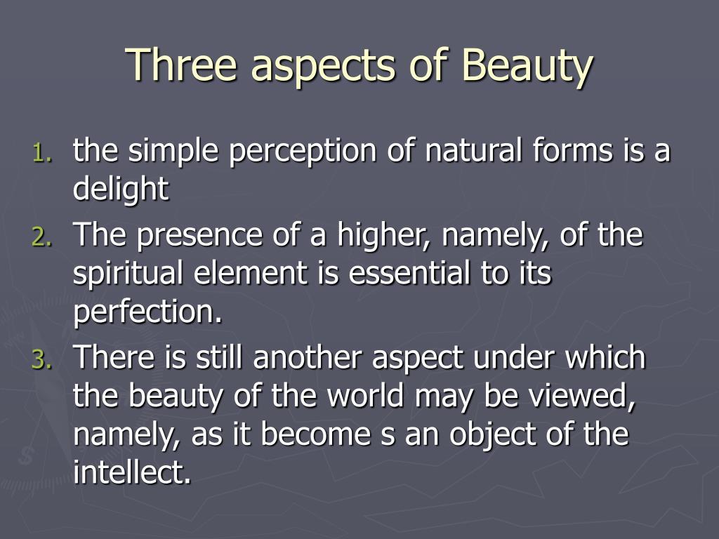 Three aspects of Beauty