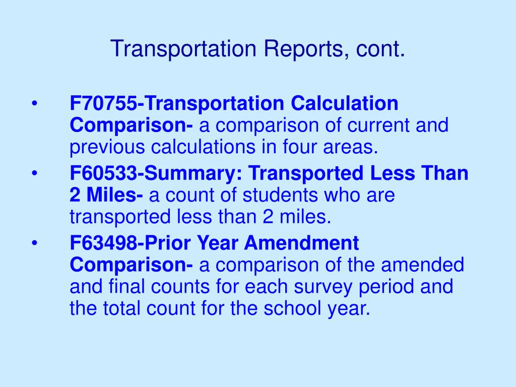 Transportation Reports, cont.