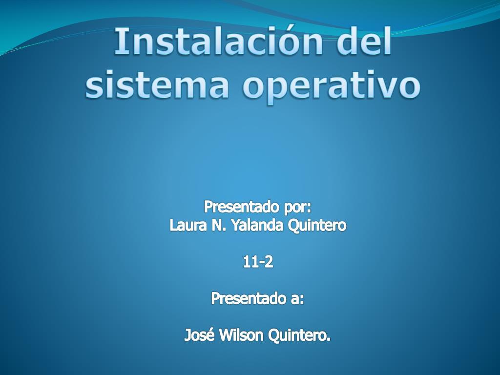 instalaci n del sistema operativo