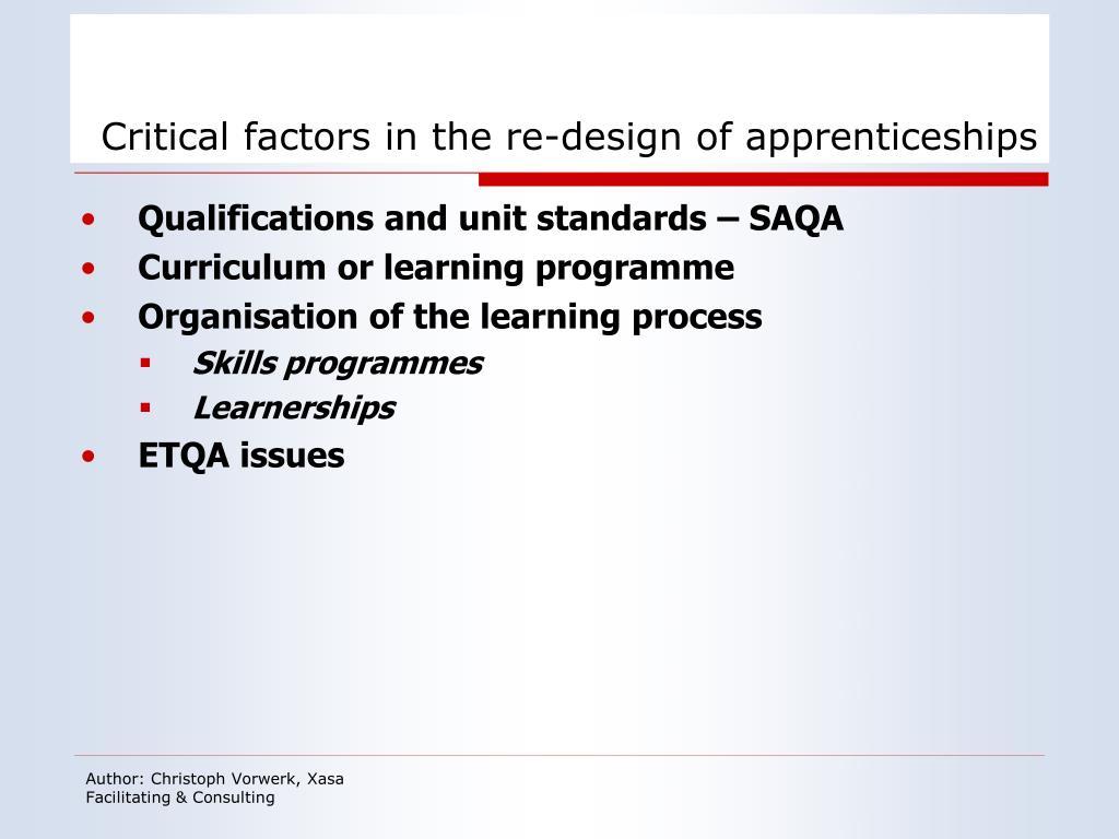 Critical factors in the re-design of apprenticeships