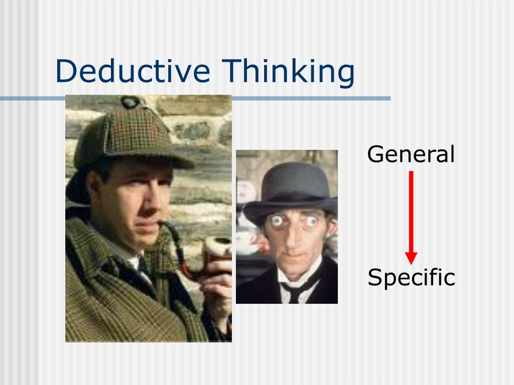 Deductive Thinking
