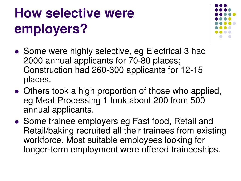 How selective were employers?