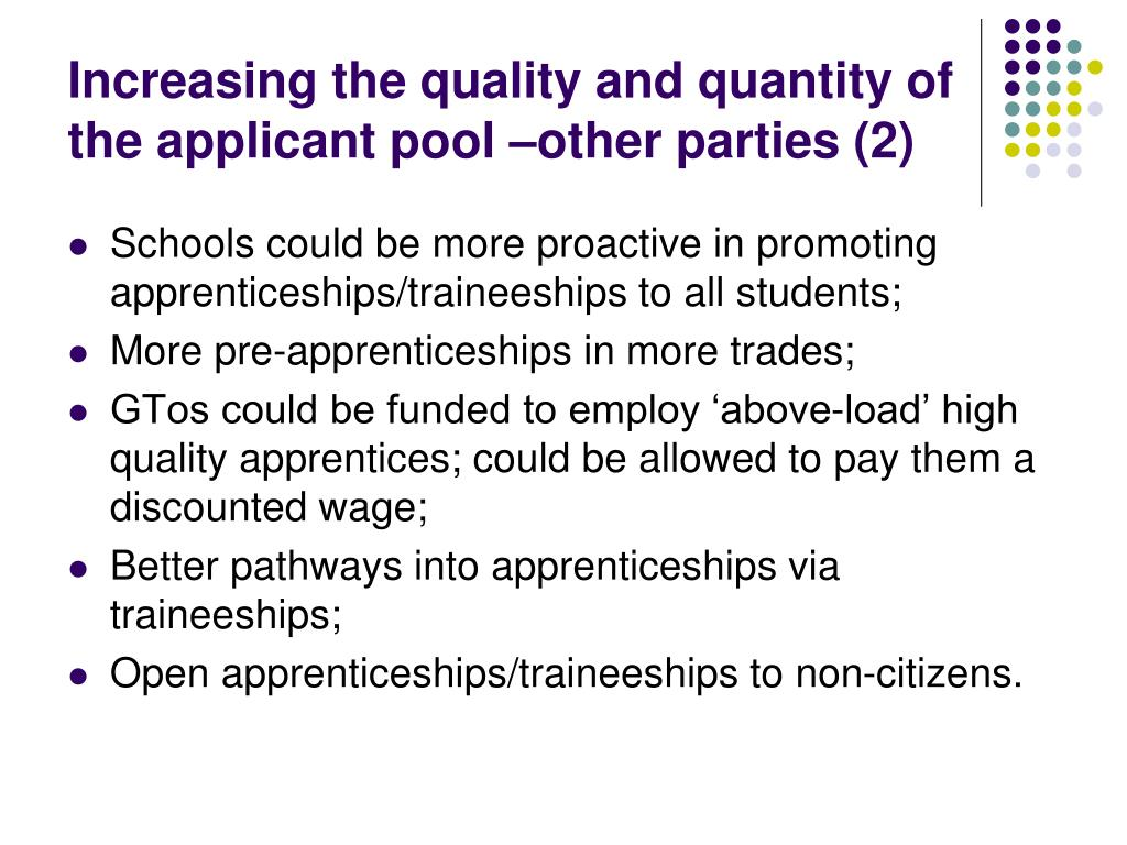Increasing the quality and quantity of the applicant pool –other parties (2)