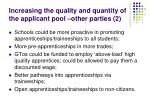 increasing the quality and quantity of the applicant pool other parties 2