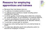 reasons for employing apprentices and trainees