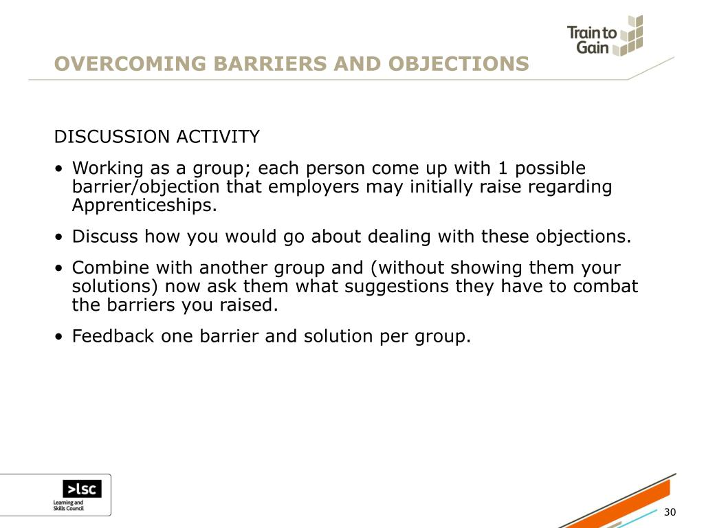 OVERCOMING BARRIERS AND OBJECTIONS
