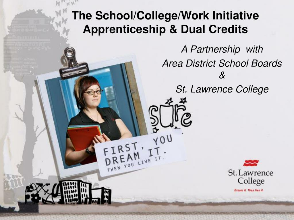 The School/College/Work Initiative