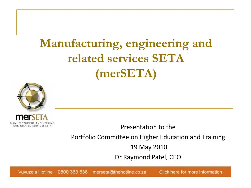 Manufacturing, engineering and related services SETA