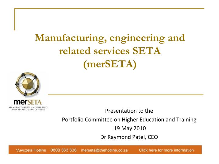 Manufacturing engineering and related services seta merseta