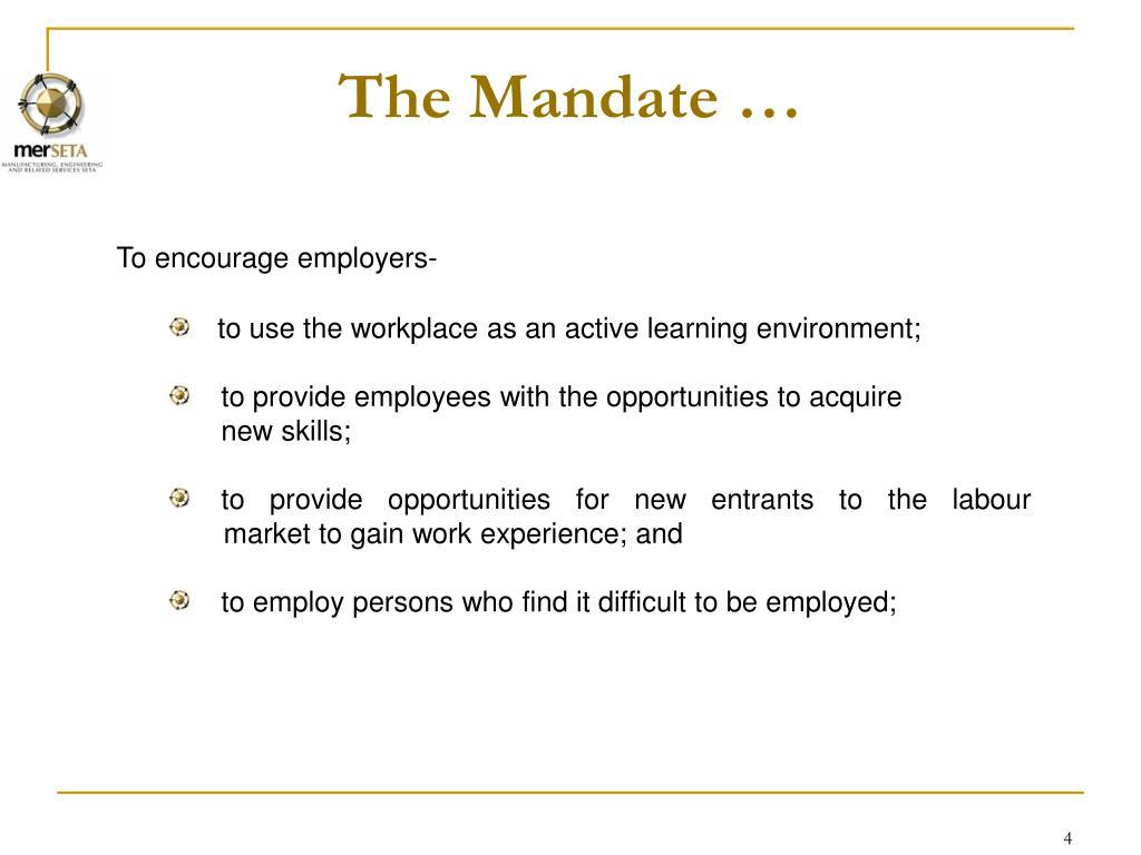 The Mandate …