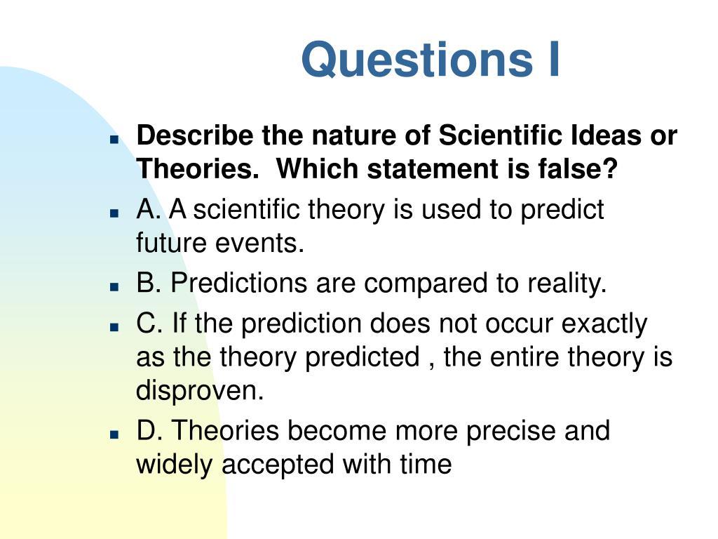 Questions I