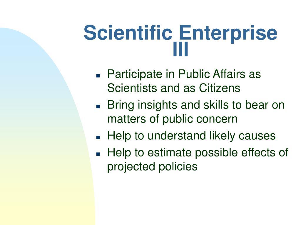 Scientific Enterprise III