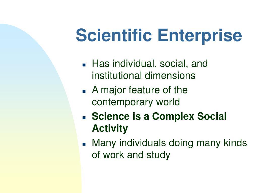 Scientific Enterprise