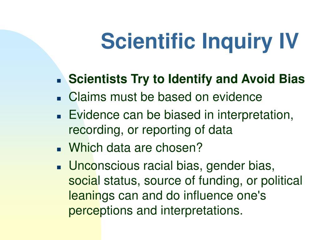 Scientific Inquiry IV