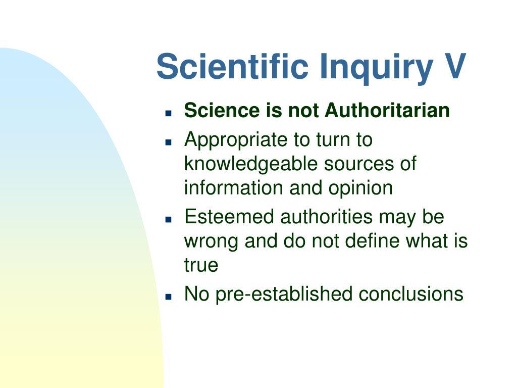 Scientific Inquiry V