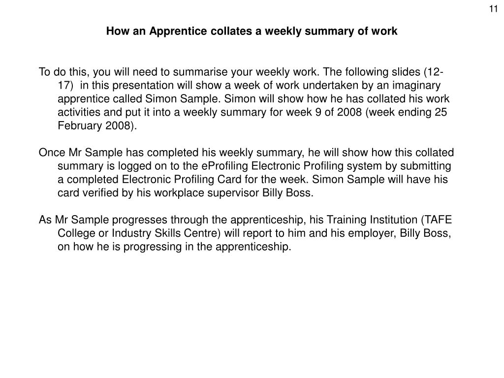 How an Apprentice collates a weekly summary of work