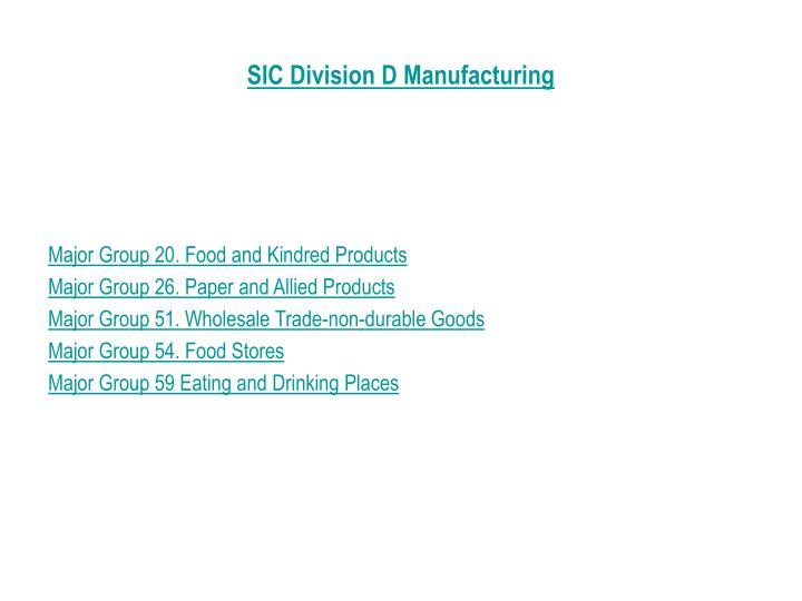 SIC Division D Manufacturing