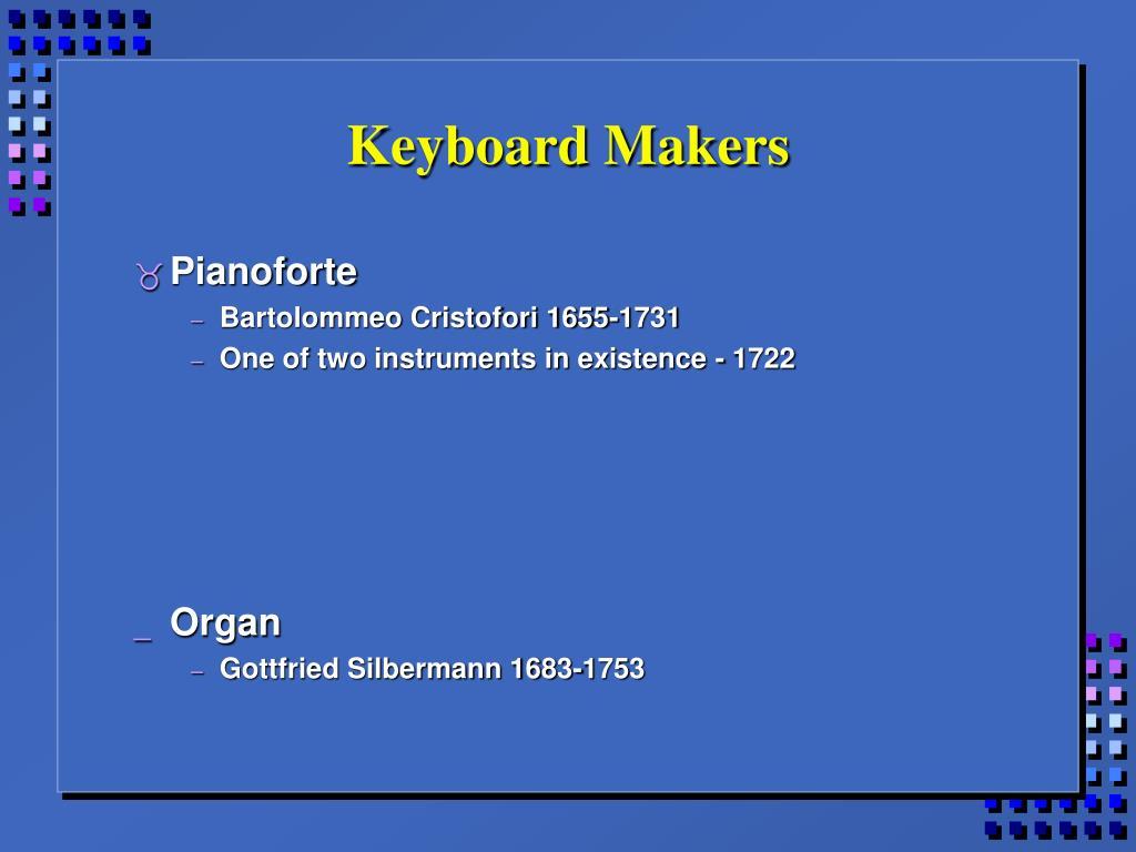 Keyboard Makers