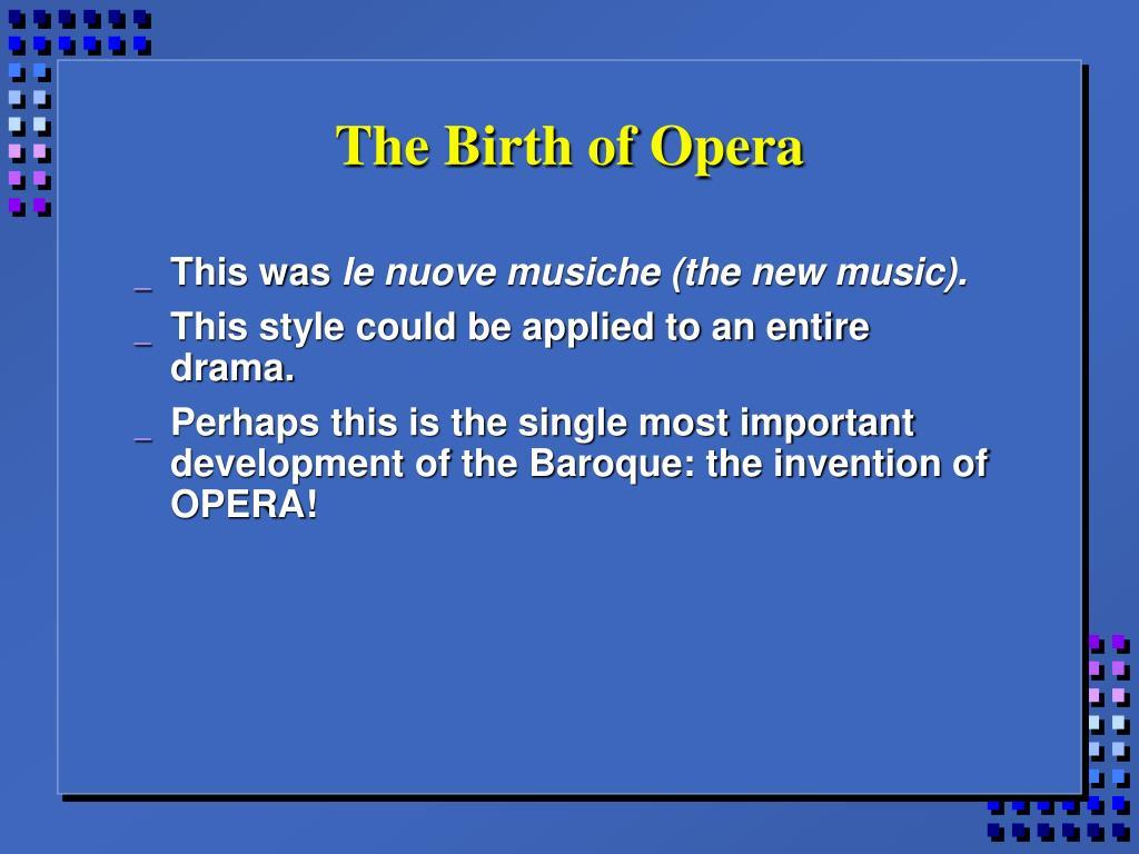 The Birth of Opera