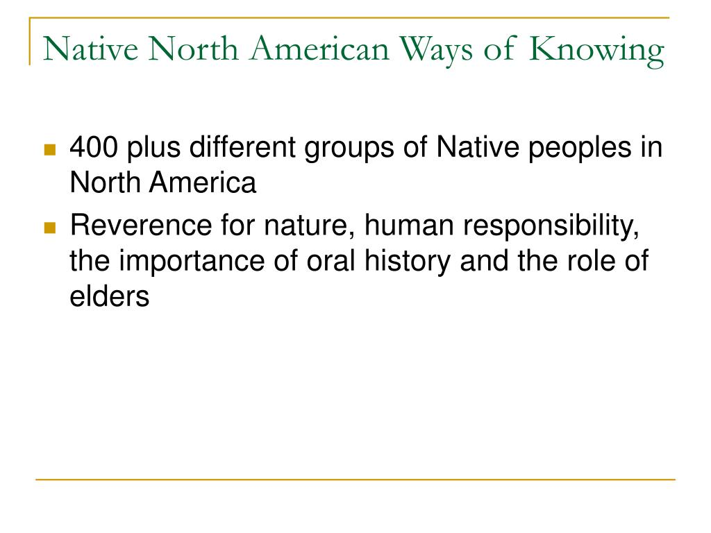 Native North American Ways of Knowing