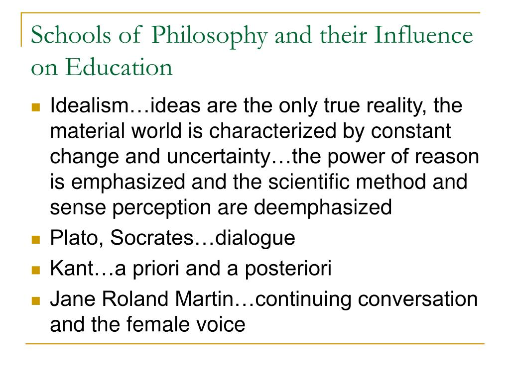 Schools of Philosophy and their Influence on Education