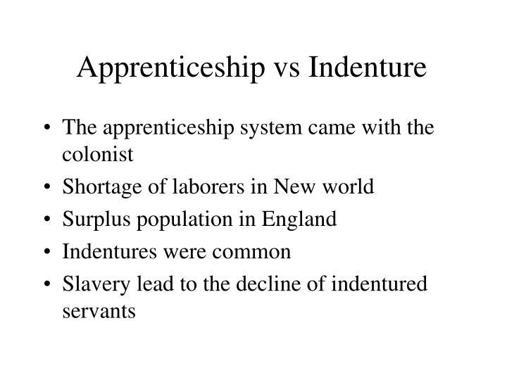 Apprenticeship vs Indenture