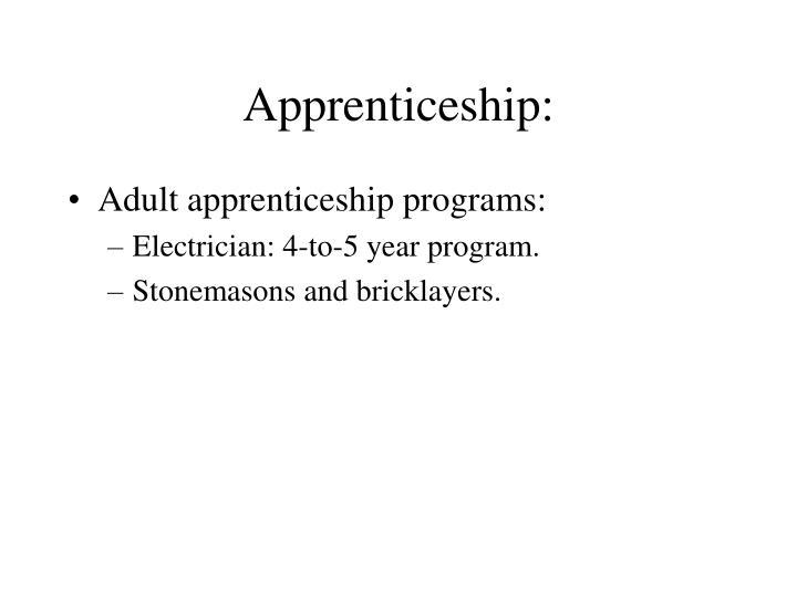 Adult apprenticeship programs: